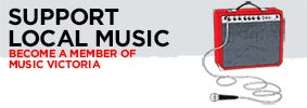 Support local music. Become a member of Music Victoria