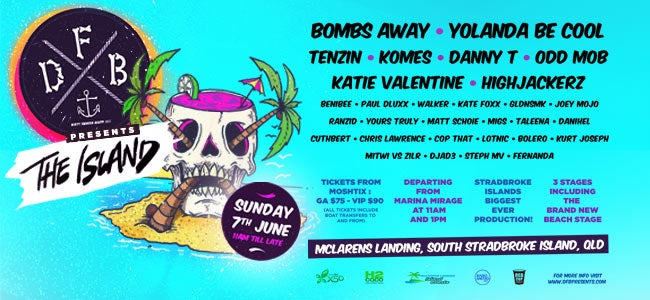 Sydney's DFB Are Coming To Queensland With Bombs Away, Yolanda Be Cool, Tenzin & More!