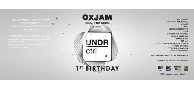 UNDR ctrl's Birthday 'Party For Poverty' For OXJAM!