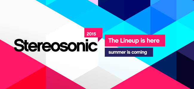 Stereosonic 2015 Line Up Just Announced!
