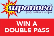 Supanova's Coming To Sydney & Perth, And We're Giving Away TWO Double Passes!