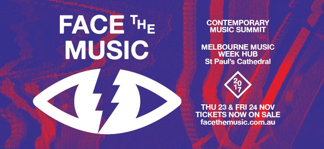 Face The Music Just Keeps Getting Bigger! More Speakers, Live Music & Sessions Announced