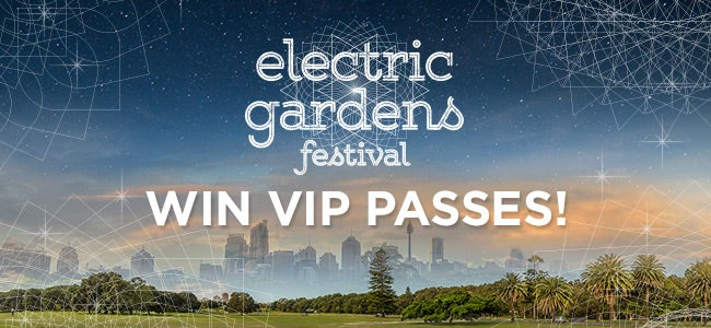 Enter to WIN VIP Passes to Electric Gardens Festival!
