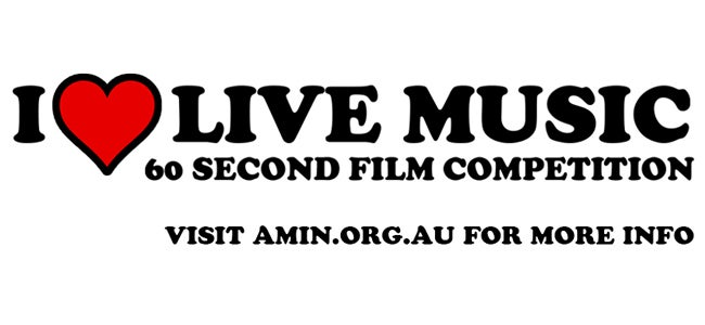 Aussie Musos & Filmmakers Have The Chance To Win BIG In The 'I LOVE LIVE MUSIC' Competition!