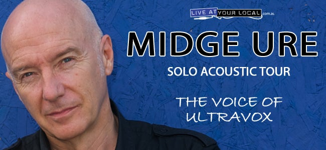Midge Ure To Perform 2 Exclusive Shows In Melbourne!