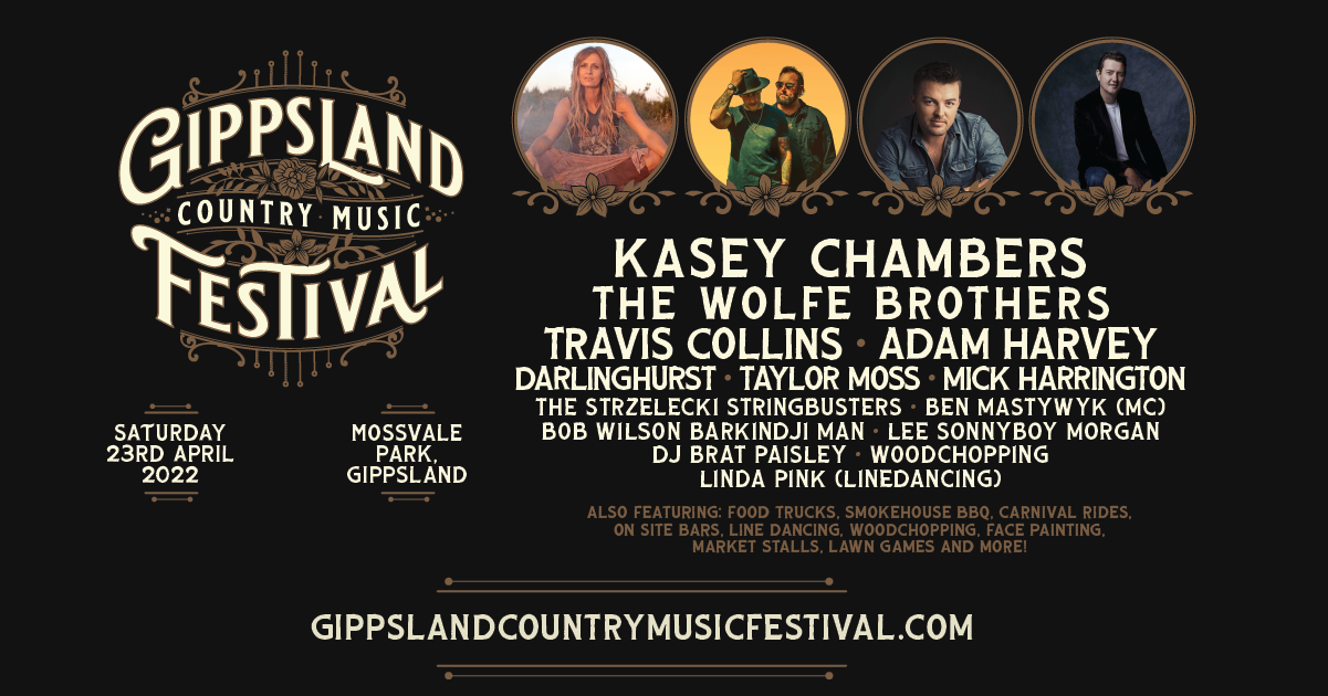 Gippsland Country Music Festival Returns In 2022 Headlined By Kasey Chambers And More