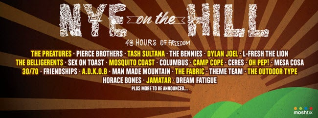 NYE On The Hill Line-Up Is Out, And It Requires Your Immediate, Undivided Attention