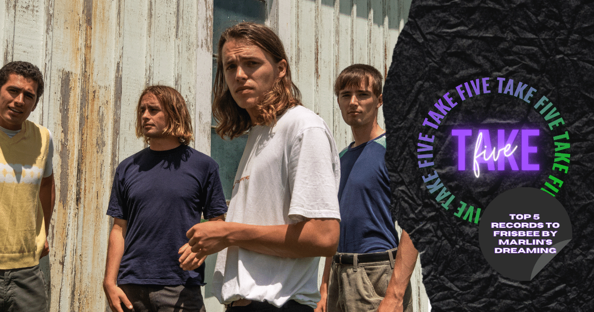Take Five: Top 5 Records To Frisbee By Marlin's Dreaming