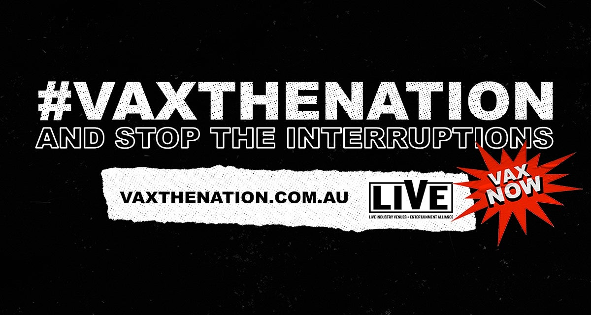 #VAXTHENATION: A Live Industry Call Out To Stop The Interruptions