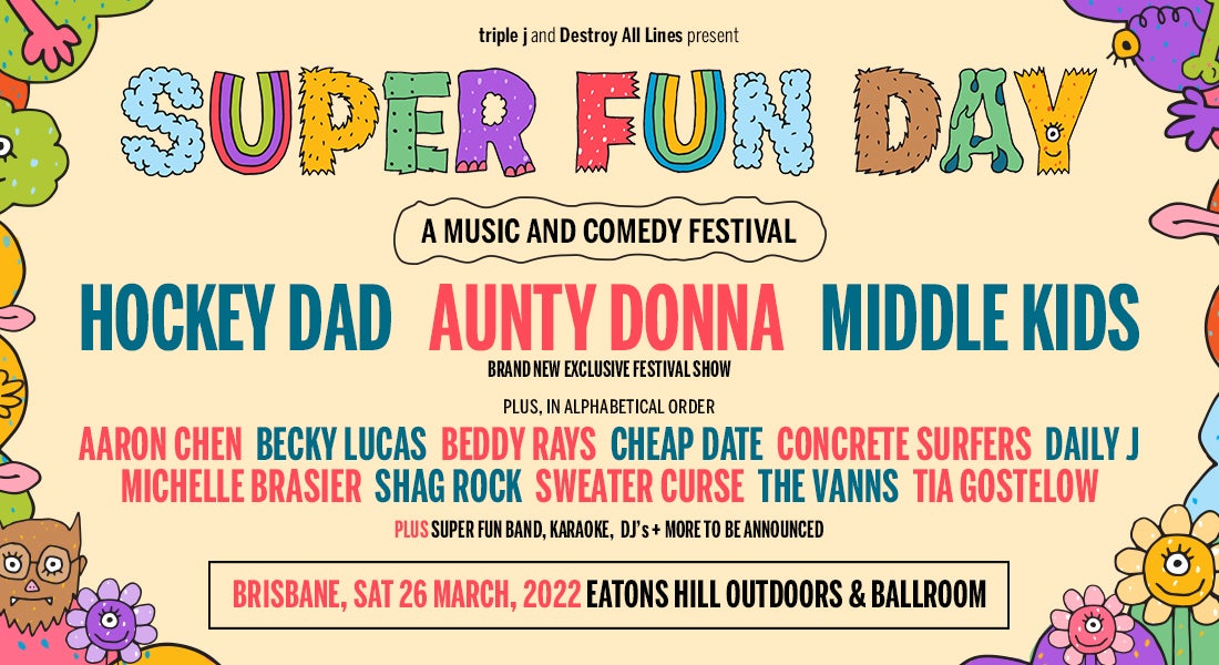 A New Festival Is Coming To Brisbane Featuring Hockey Dad, Aunty Donna And Middle Kids