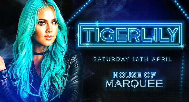 House Of Marquee Continues THIS WEEKEND With Tigerlily, Plus 3 More MASSIVE Nights!
