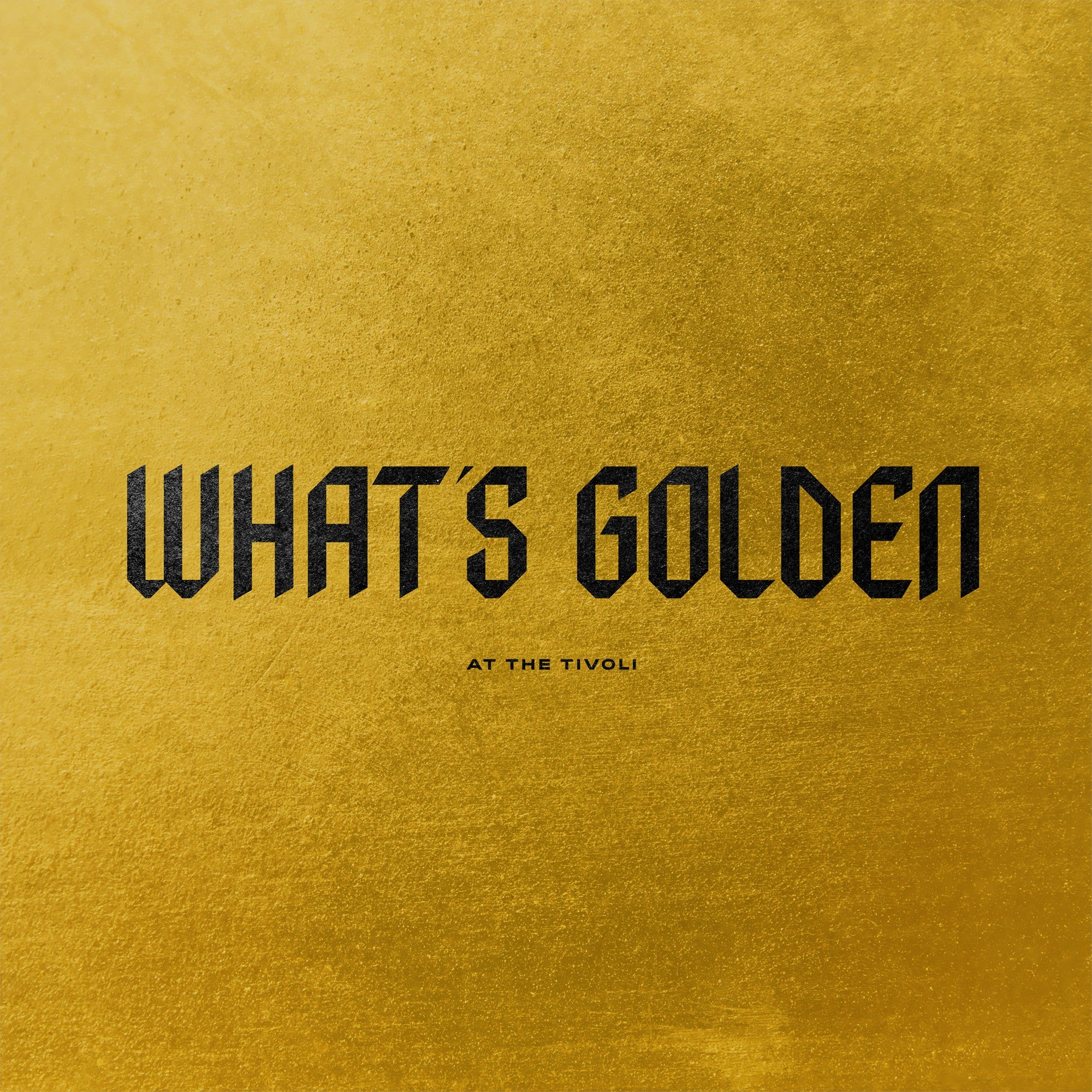 What's Golden at the Tivoli