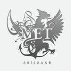 The Met, BRISBANE