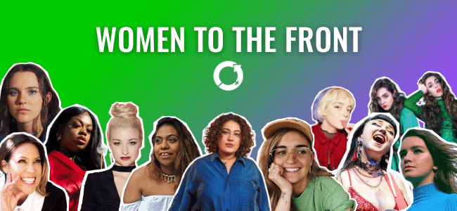 Women To The Front: Celebrating International Women's Day