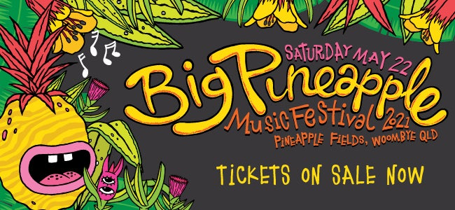 Big Pineapple Music Festival 2021