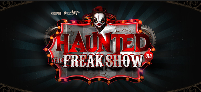 Haunted - The Freak Show...