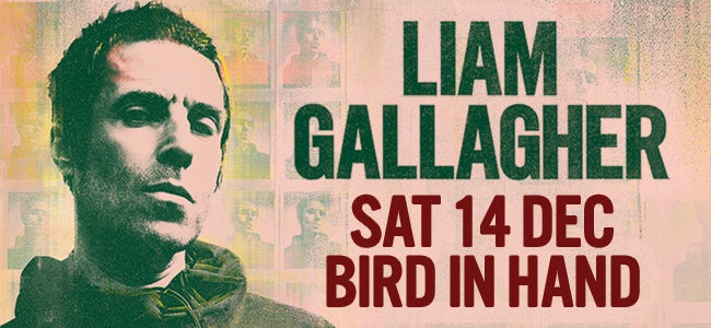 Liam Gallagher at Bird...