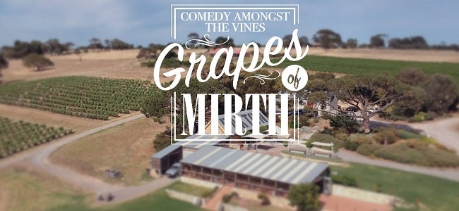 Comedy Amongst the Vines...