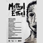 METHYL ETHEL (Solo) - CANCELLED
