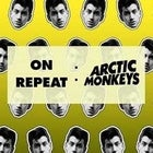 On Repeat: Arctic Monkeys Night