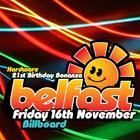 Hardware 21st Birthday Bonanza Belfast