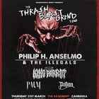 Thrash Blast Grind Tour Featuring:Philip H Anselmo & The Illegals,King Parrot plus more