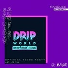 Marquee Saturdays - Drip World Official After Party