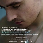 Dermot Kennedy - Some Summer Night at the Natural History Museum