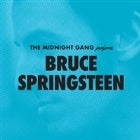 Bruce Springsteen by The Midnight Gang