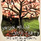 "Jordan Miller Band + Jack Carty + Charlie A'Court ""Cold Lights On A Modern Life Tour"""
