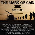 THE MARK OF CAIN - GREY-11 TOUR
