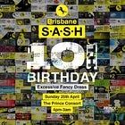 ★ S.A.S.H 10th Birthday ★ Brisbane Edition ★ Excessive Fancy Dress ★