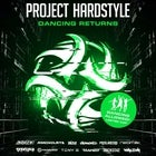 Project Hardstyle - Dancing Returns Show #2