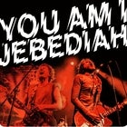 YOU AM I + JEBEDIAH