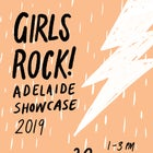 Girls Rock! Adelaide Showcase