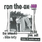 Ron The Ox - 'MAD' Single Launch with The Smocks & Blue Lucy