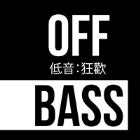 Off Bass: The Rave