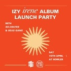 Izy 'Irene' album launch w/ So.Crates, Soju Gang + more
