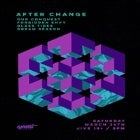 After Change w/ Special Guests