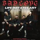 "Bad/Love ""Life Imitates Art"" Tour"