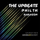 THE UPBEATS (NZ) with PHILTH (UK) & PARAGON (UK)