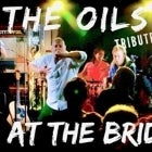 The Oils - Tribute