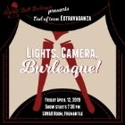 Lights, Camera, Burlesque!...