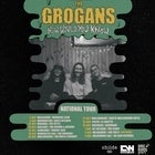 "THE GROGANS ""How Would You Know"" Tour"