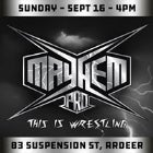 MAYHEM Pro - This is wrestling - EP:01 - It's my first day