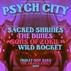 PSYCH CITY! Featuring: Sacred Shrines (Single Launch) The Dunes Sons Of Zoku Wild Rocket