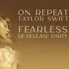 ON REPEAT: TAYLOR SWIFT | Fearless Party - SYD