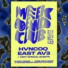 Hvncoq / East Av3 + very special guests