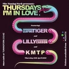 Thursday's I'm In Love - Leaping Tiger, K M T P, Lilly Carron
