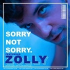 SORRY NOT SORRY feat. ZOLLY